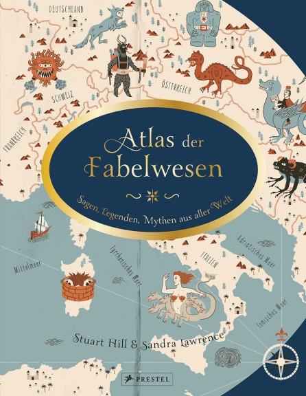 Atlas der Fabelwesen von Sandra Lawrence