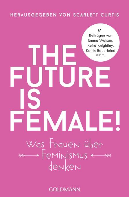 The future is female von
