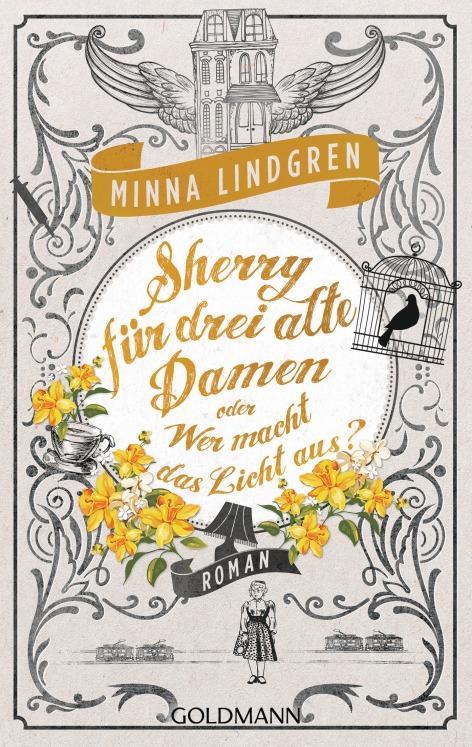 Sherry fuer drei alte Damen oder Wer macht das Licht aus von Minna Lindgren