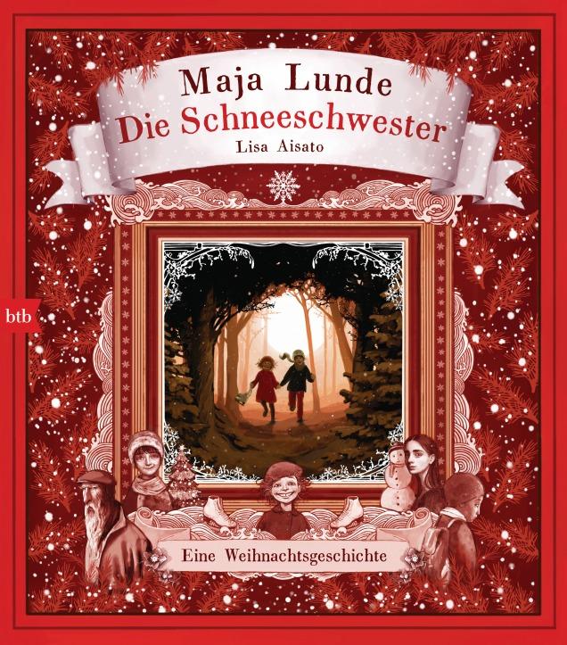 Die Schneeschwester von Maja Lunde