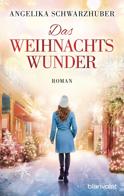 Das Weihnachtswunder von Angelika Schwarzhuber