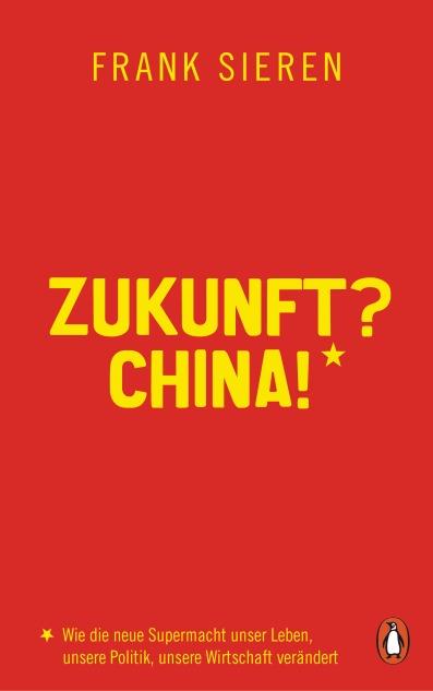 Zukunft China von Frank Sieren