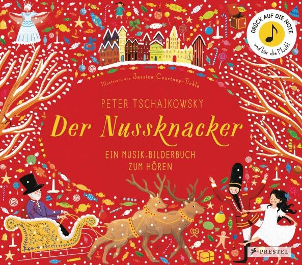 Peter Tschaikowsky Der Nussknacker von Jessica Courtney-Tickle
